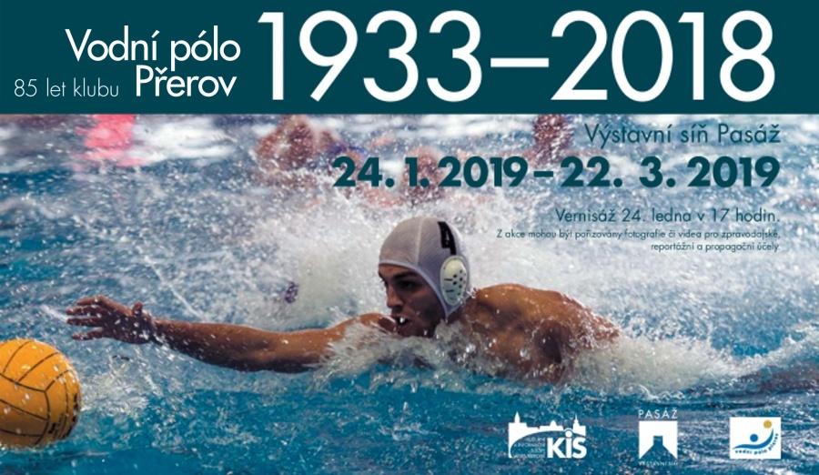 Vodní pólo – 85 let klubu Přerov 1933 – 2018