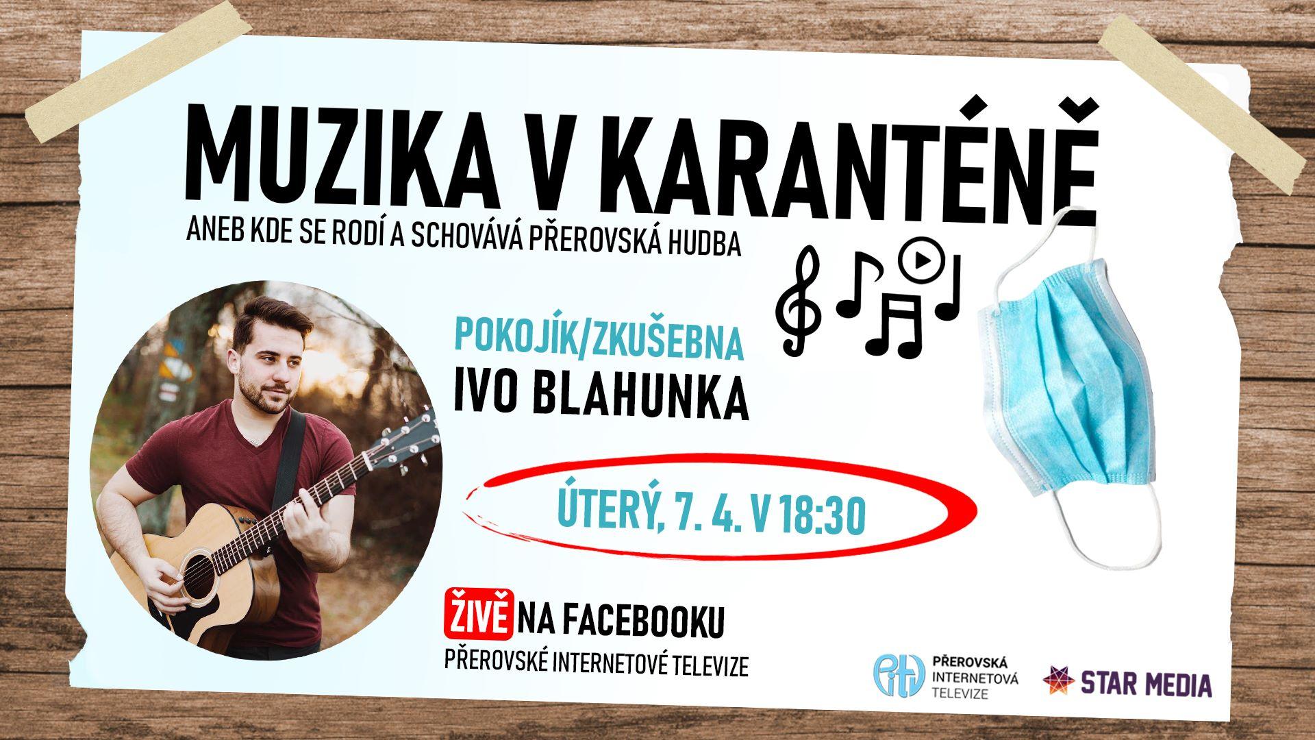 Živý koncert ze zkušebny přerovského zpěváka Iva Blahunka
